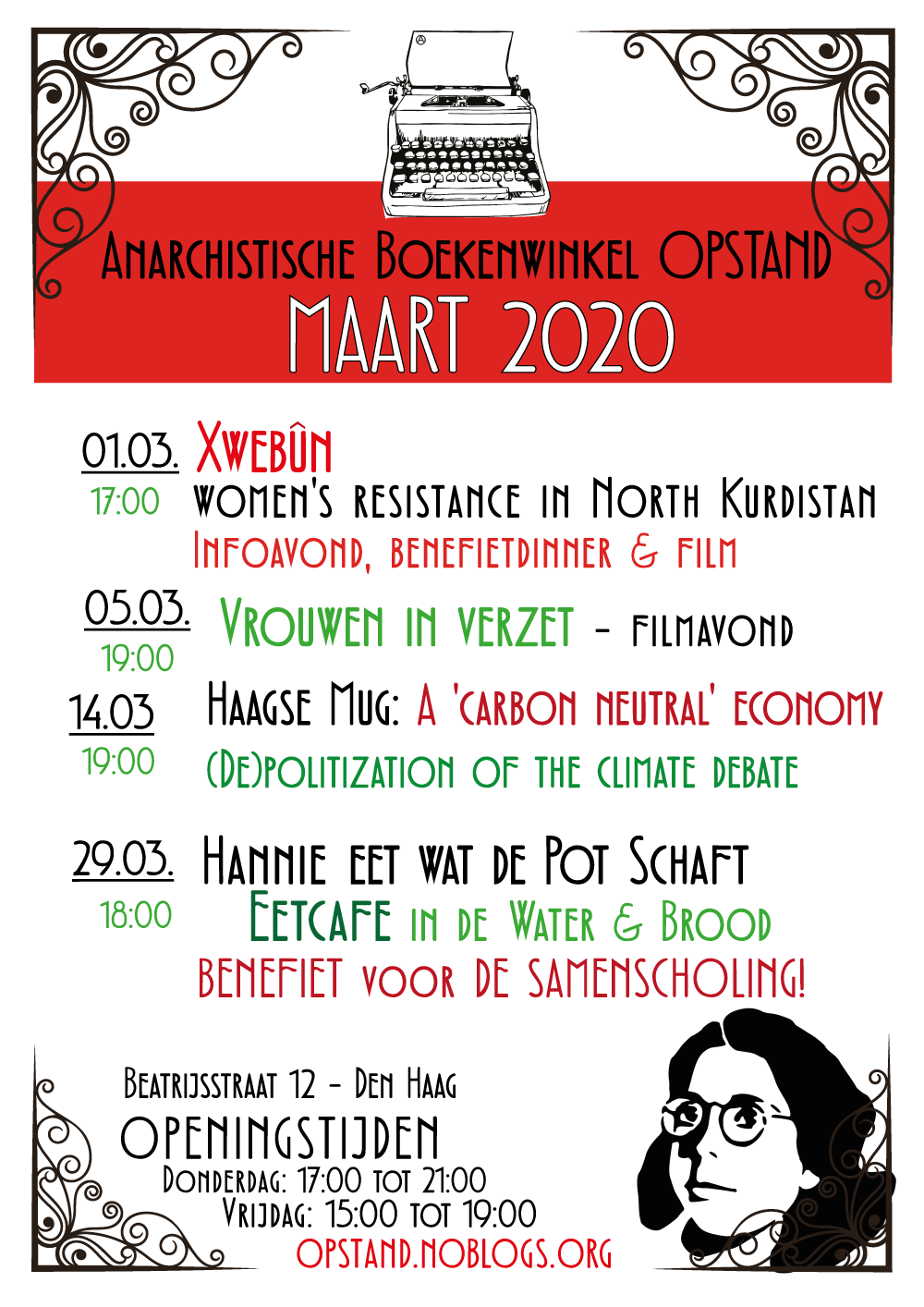 A flyer showing text with decorative black elements in all corners. a picture of Hannie Schaf's face in black and white is on the right bottom side. there is a typewritersymbol on top, followed by the words: 'anarchistische boekenwinkel opstand maart 2020'