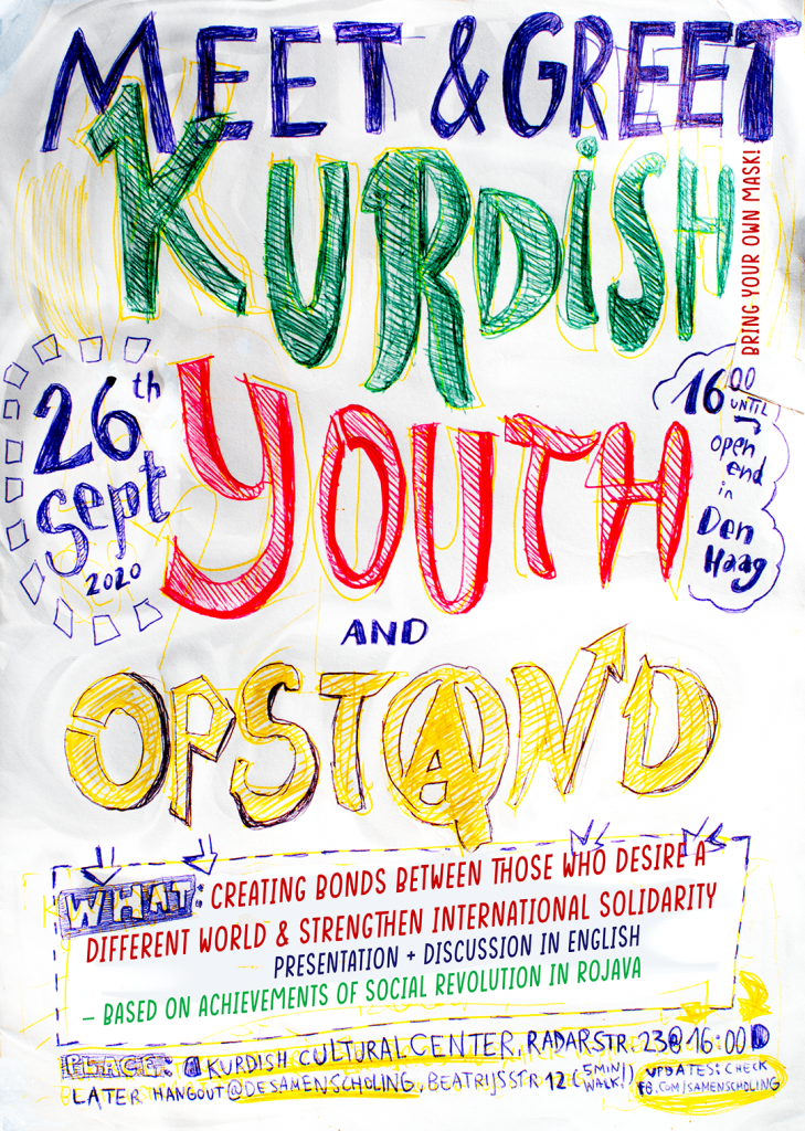 portrait format image, kurdish youth and Opstand is written in big letters, every word has a different color (green,red,yellow). there is a date and time and a small decription of the content of the event and the location on the flyer in blue. Infos to be found in text. it is handwritten.
